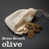 BRASS ブローチ ボタニカル (C)オリーブ